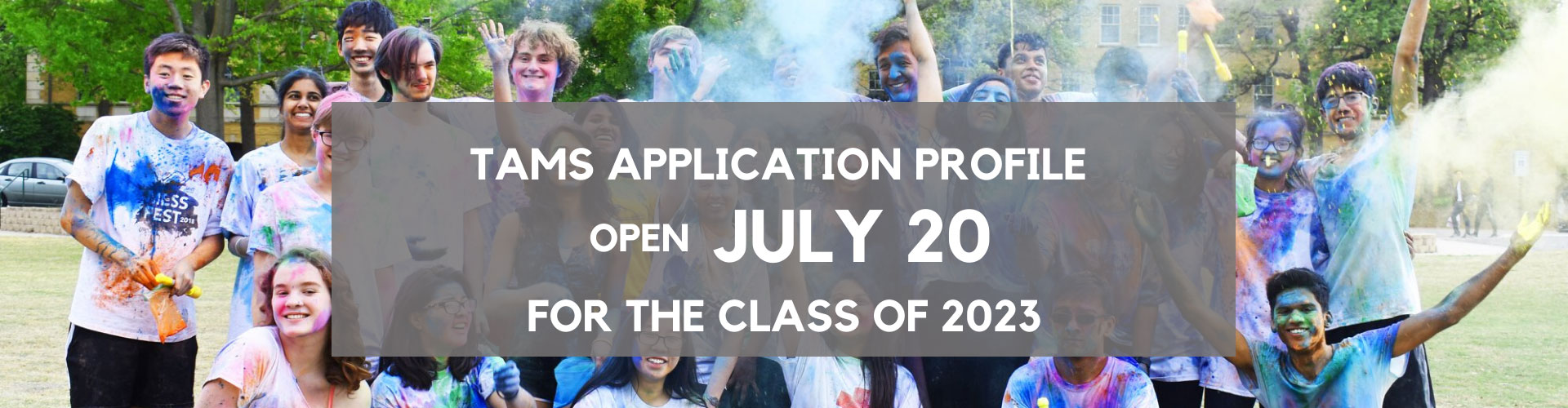 TAMS Class of 2023 Application opens July 20, 2020