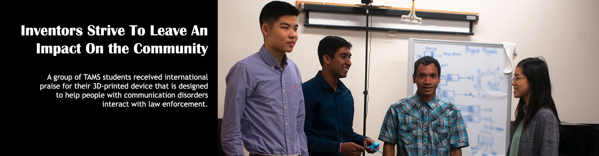 TAMS students develop device to help people with communication disorders